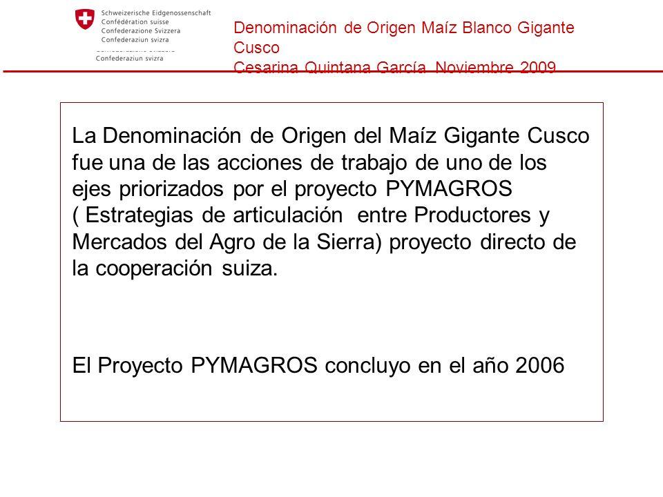 El Proyecto PYMAGROS concluyo en el año 2006