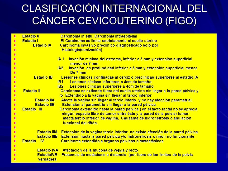 CLASIFICACIÓN INTERNACIONAL DEL CÁNCER CEVICOUTERINO (FIGO)
