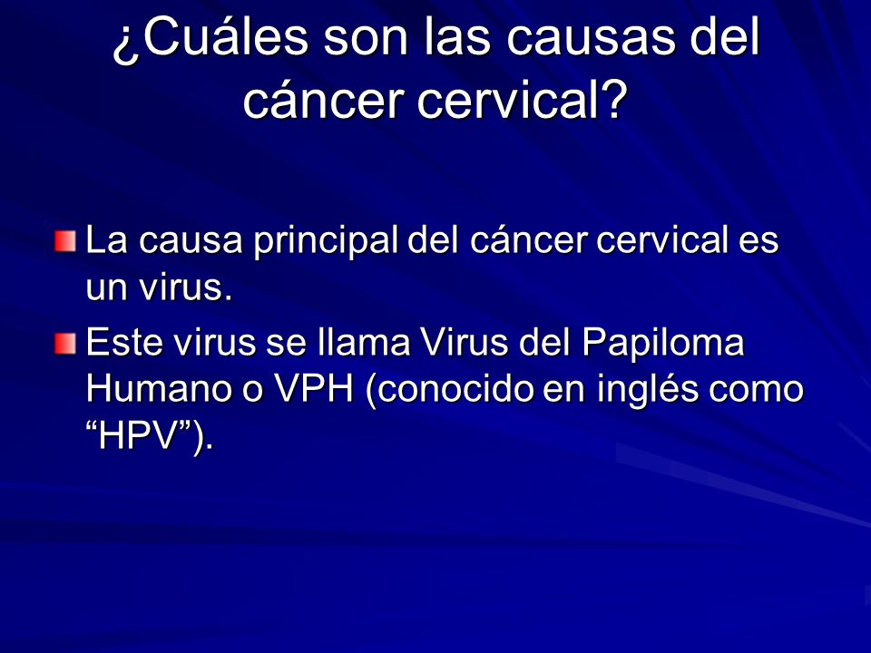 ¿Cuáles son las causas del cáncer cervical
