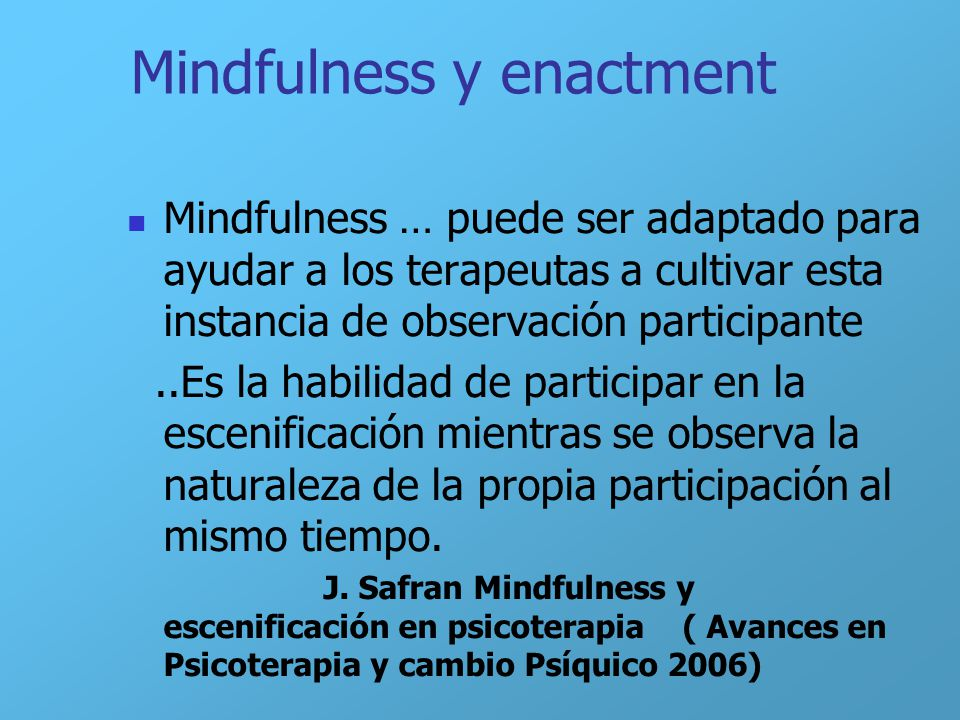 Mindfulness y enactment