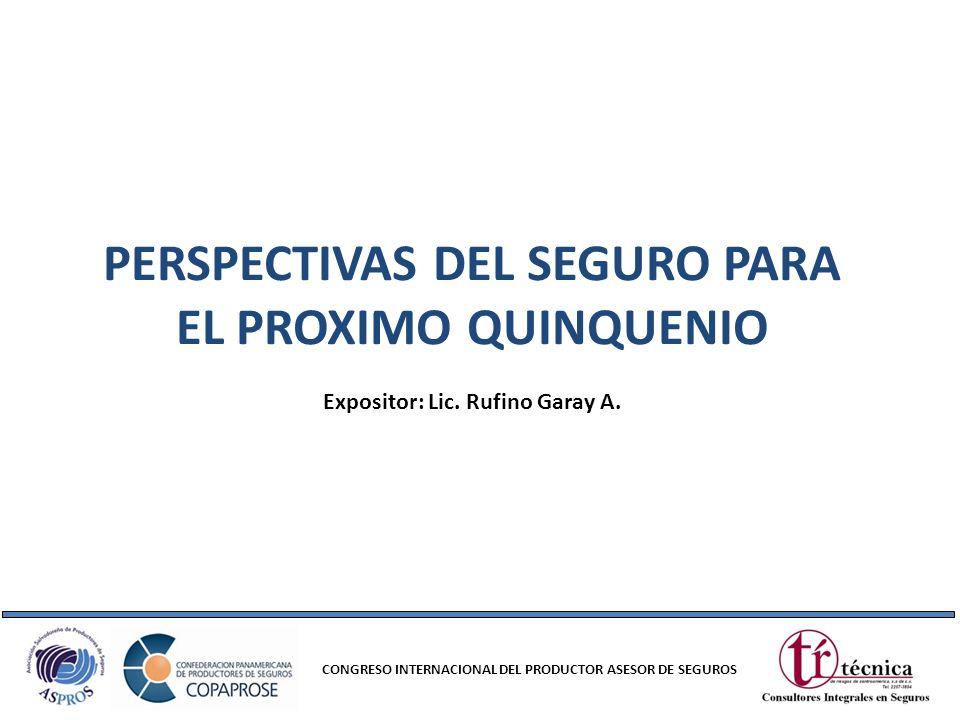 PERSPECTIVAS DEL SEGURO PARA EL PROXIMO QUINQUENIO