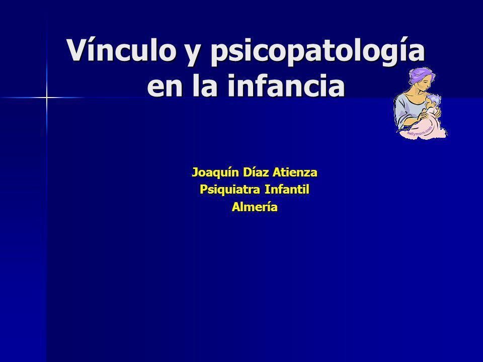 Vínculo y psicopatología en la infancia