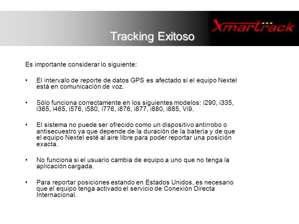 Tracking Exitoso Es importante considerar lo siguiente: