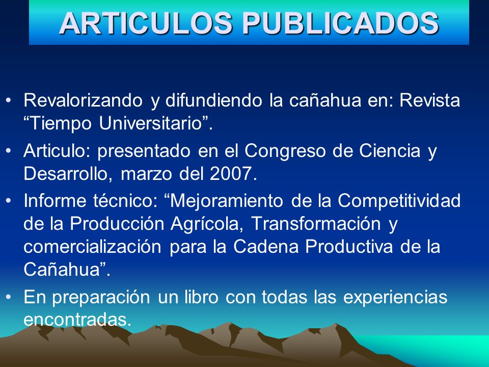 ARTICULOS PUBLICADOSRevalorizando y difundiendo la cañahua en: Revista Tiempo Universitario .