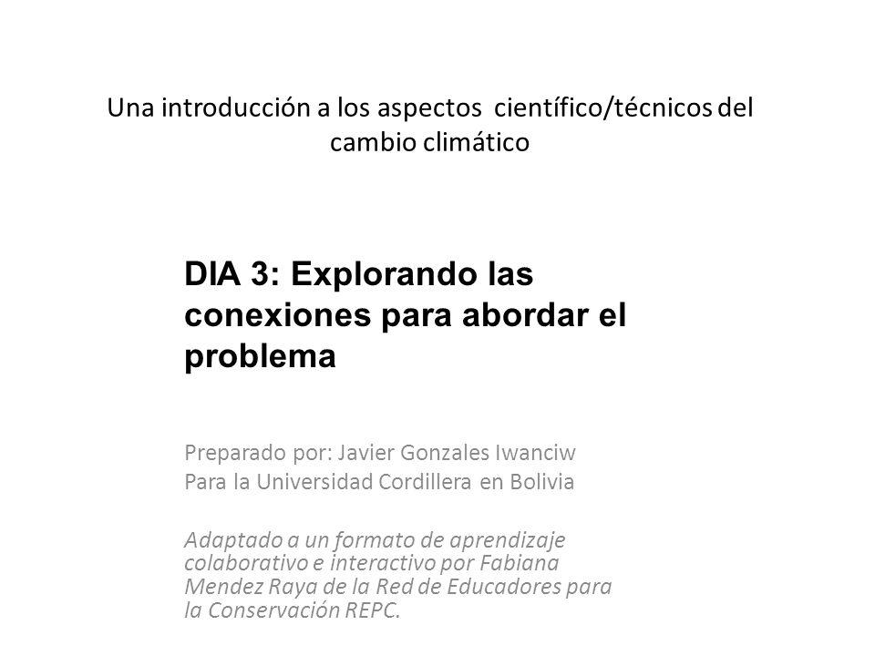 DIA 3: Explorando las conexiones para abordar el problema