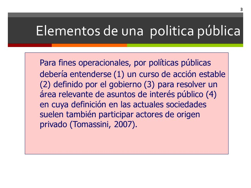 Elementos de una politica pública