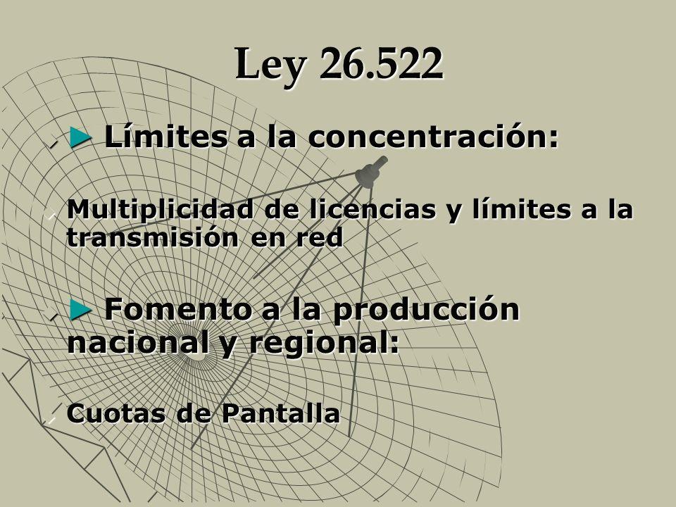 Ley 26.522 ► Límites a la concentración: