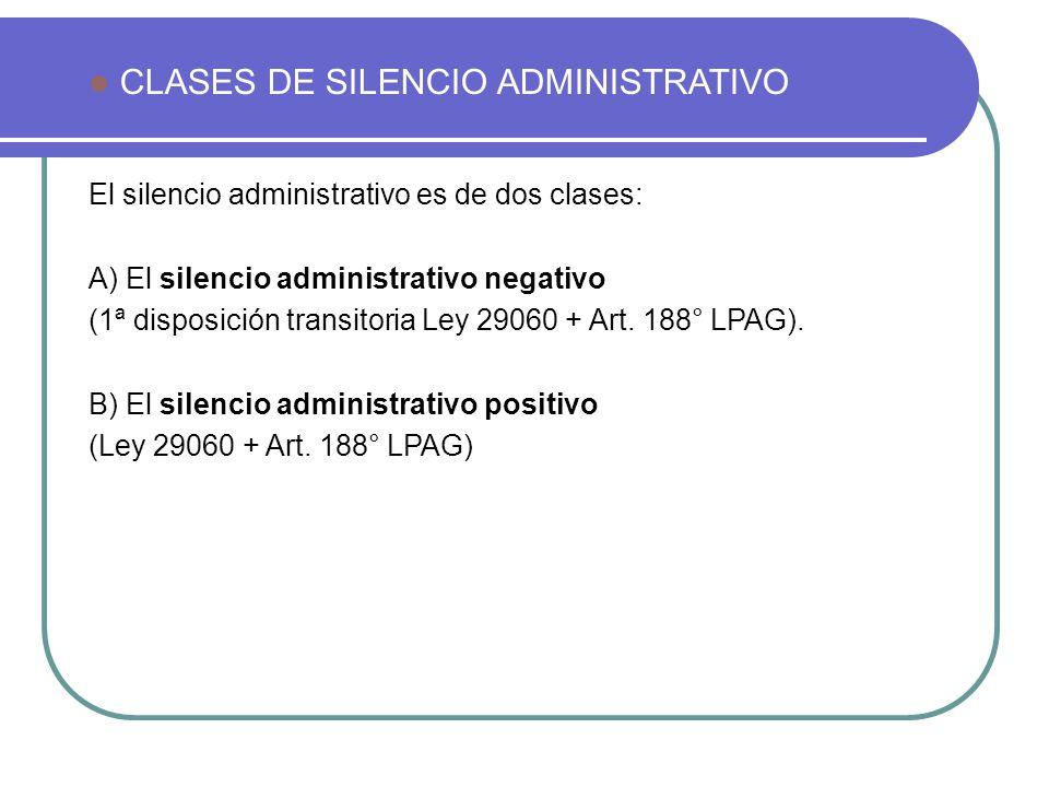 CLASES DE SILENCIO ADMINISTRATIVO