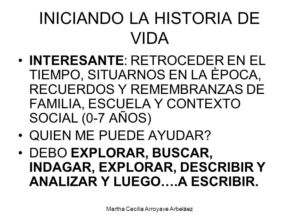INICIANDO LA HISTORIA DE VIDA