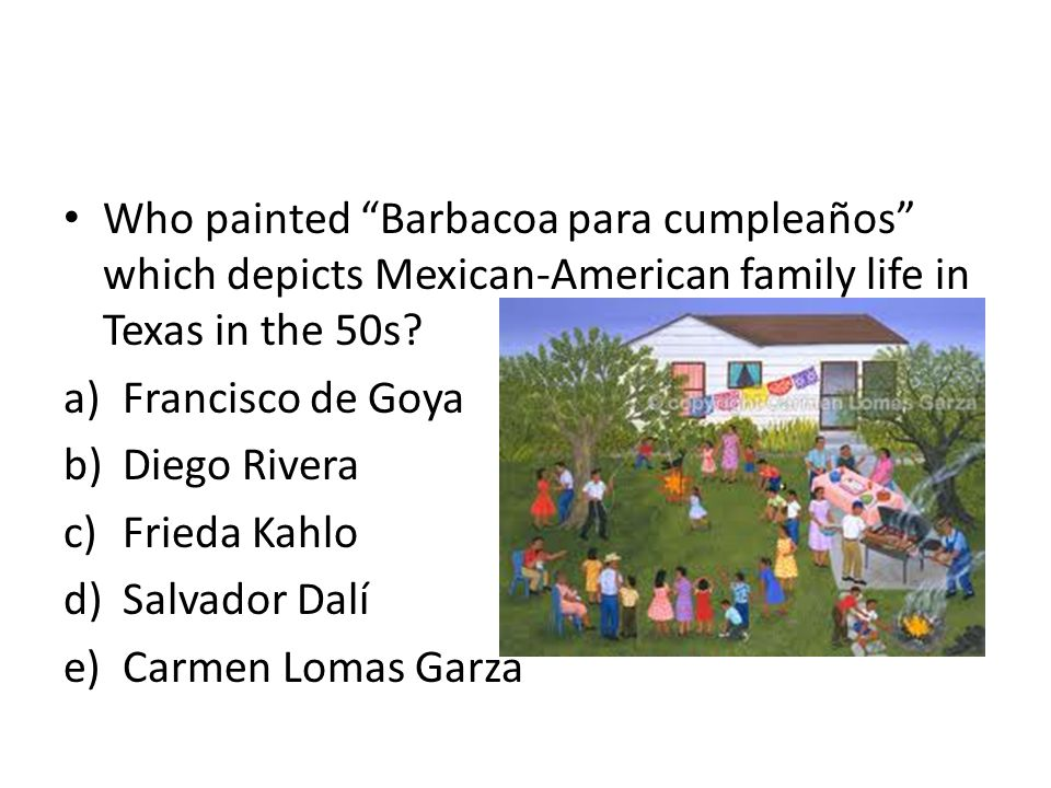 Who painted Barbacoa para cumpleaños which depicts Mexican-American family life in Texas in the 50s