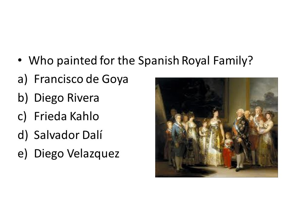 Who painted for the Spanish Royal Family