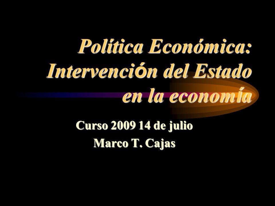 Política Económica: Intervención del Estado en la economía