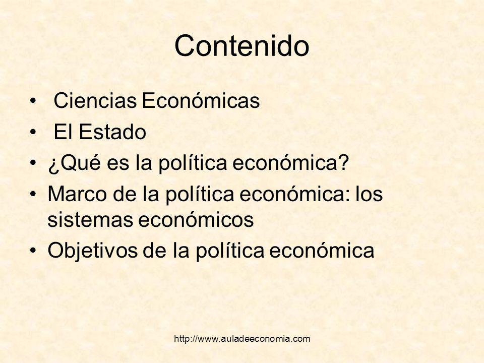 Contenido Ciencias Económicas El Estado ¿Qué es la política económica