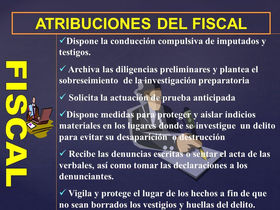 ATRIBUCIONES DEL FISCAL