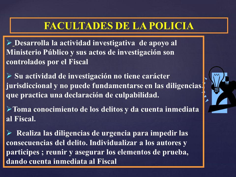 FACULTADES DE LA POLICIA