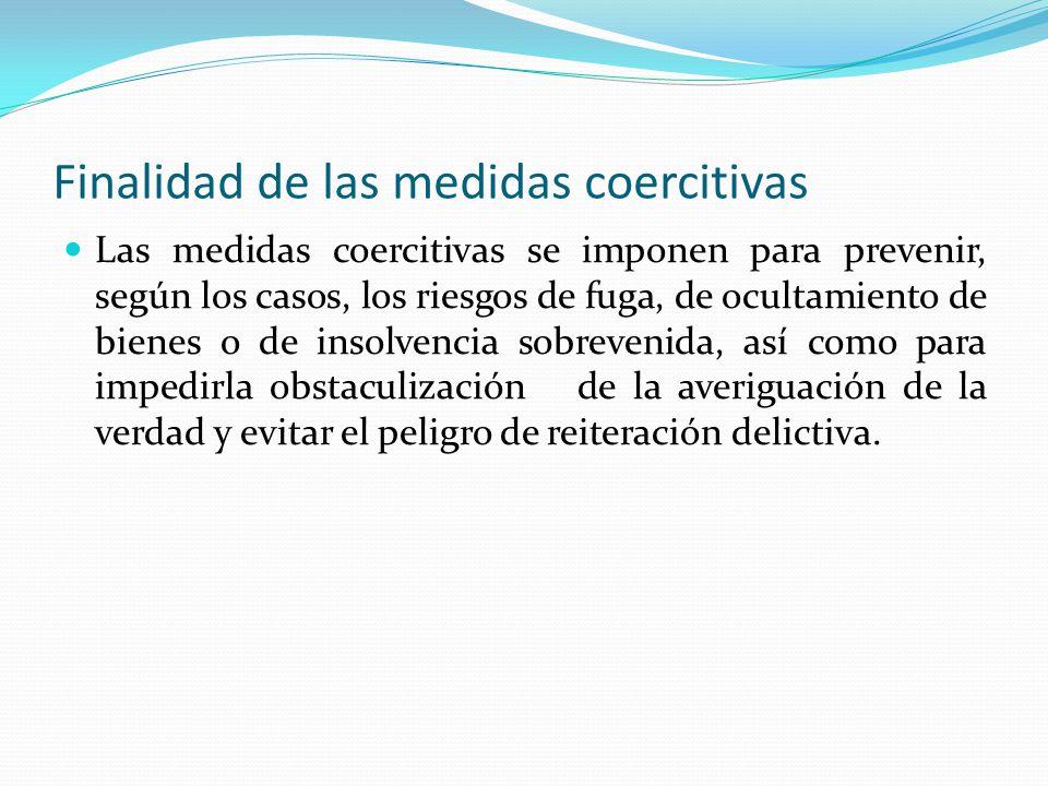 Finalidad de las medidas coercitivas