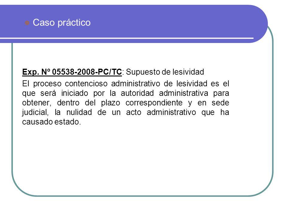 Caso práctico Exp. Nº 05538-2008-PC/TC: Supuesto de lesividad