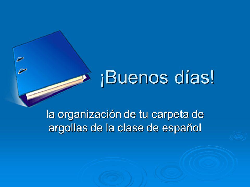 la organización de tu carpeta de argollas de la clase de español