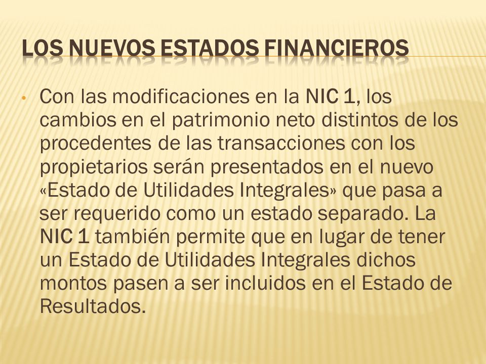 LOS Nuevos estados financieros