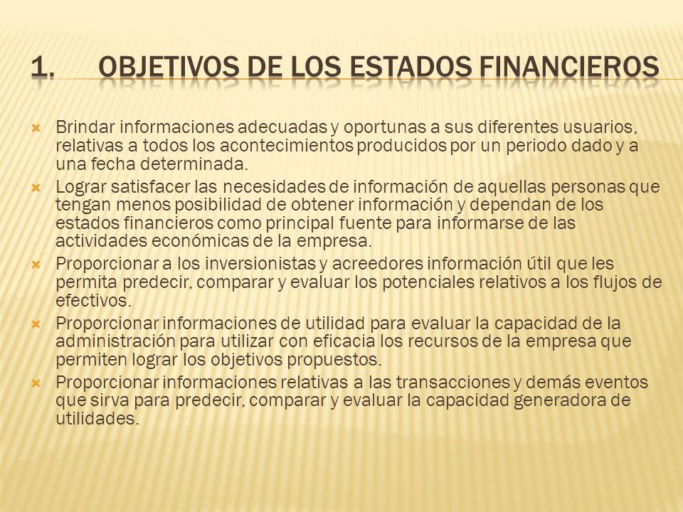 1. Objetivos de los estados financieros