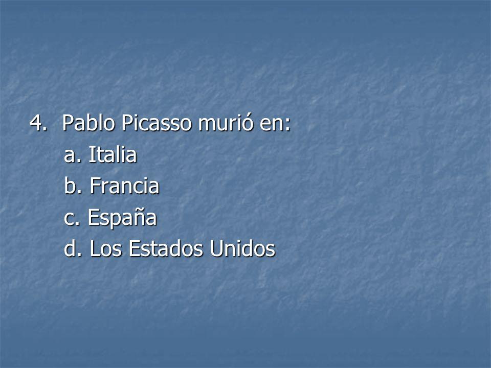 4. Pablo Picasso murió en: