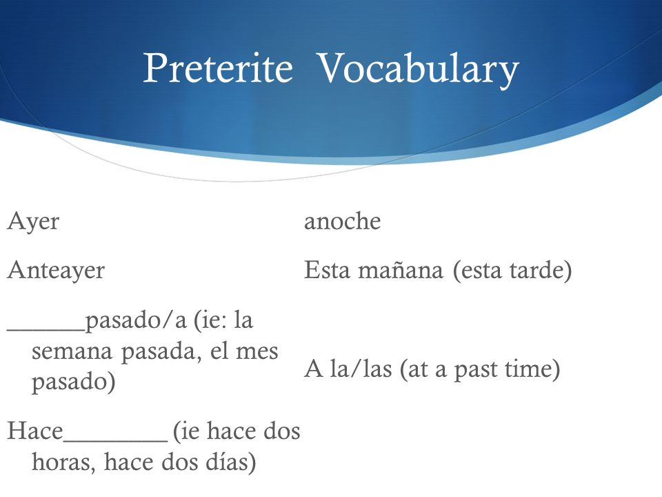 Preterite Vocabulary