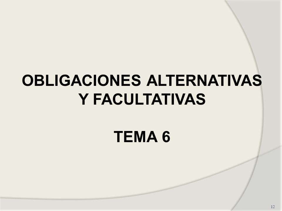 OBLIGACIONES ALTERNATIVAS Y FACULTATIVAS
