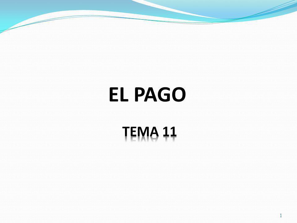 EL PAGO TEMA 11