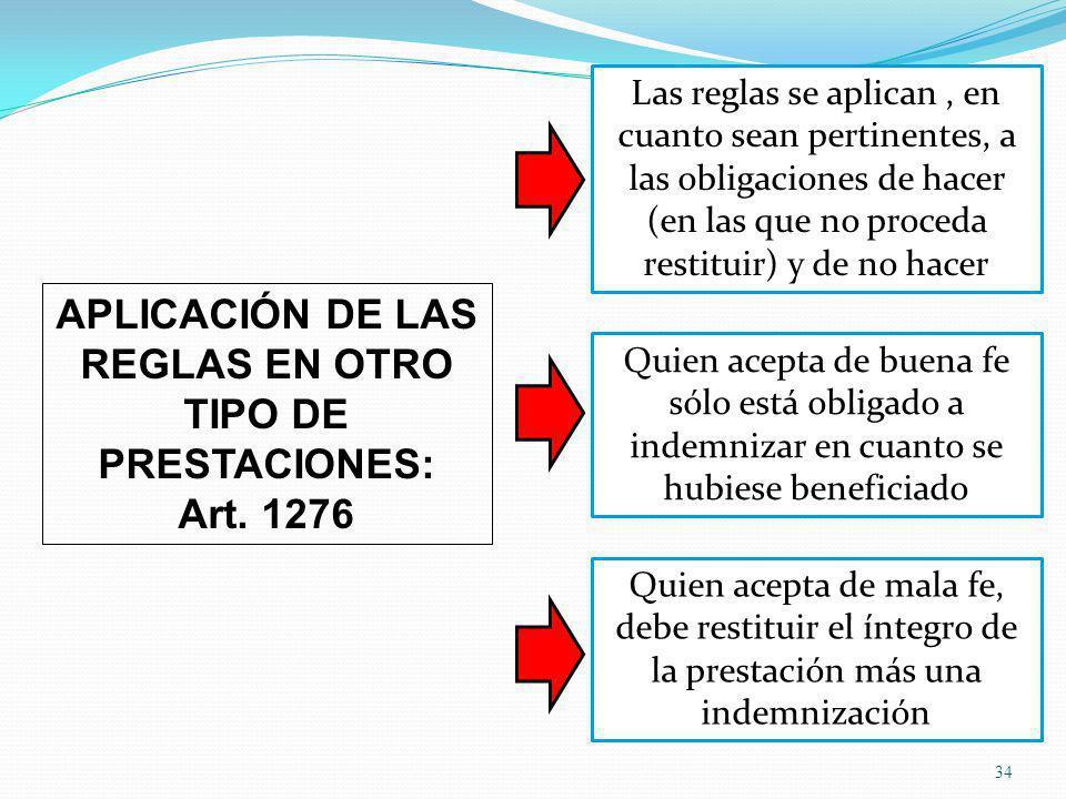 APLICACIÓN DE LAS REGLAS EN OTRO TIPO DE PRESTACIONES: