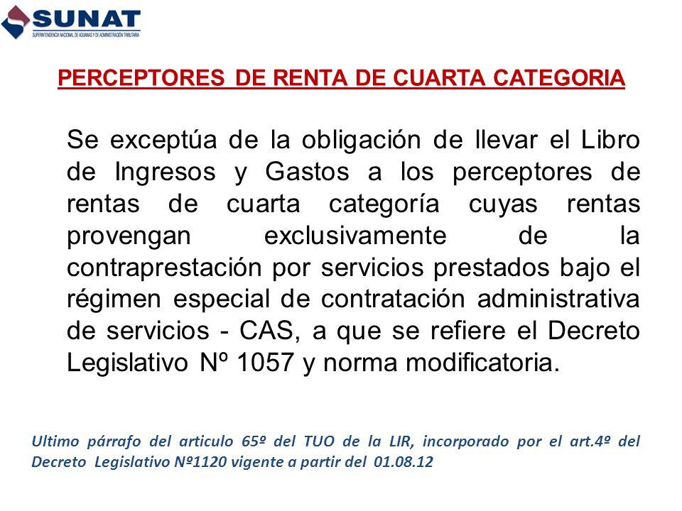 PERCEPTORES DE RENTA DE CUARTA CATEGORIA