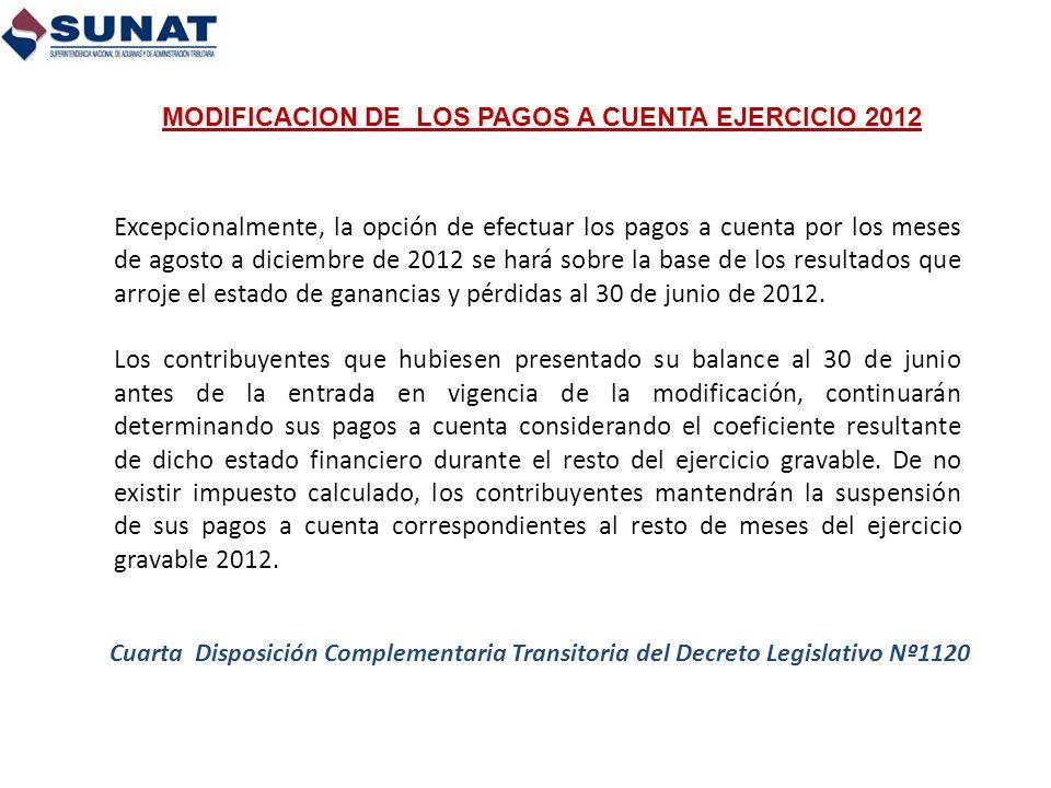 MODIFICACION DE LOS PAGOS A CUENTA EJERCICIO 2012