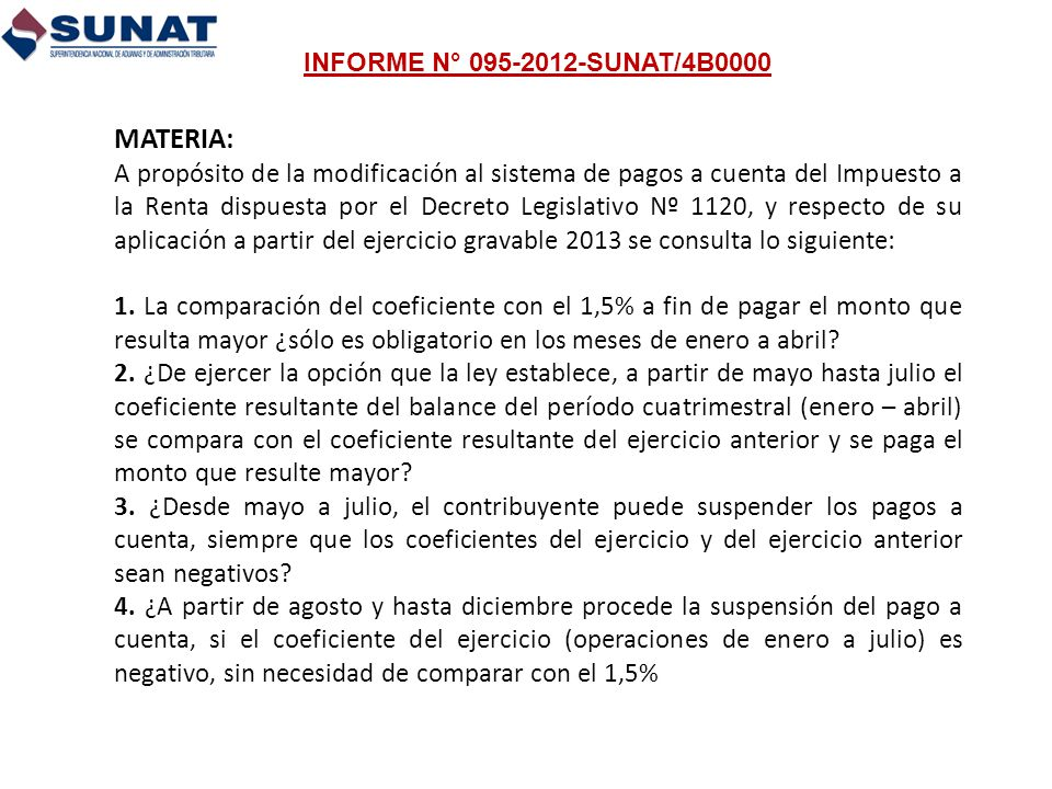 INFORME N° 095-2012-SUNAT/4B0000 MATERIA: