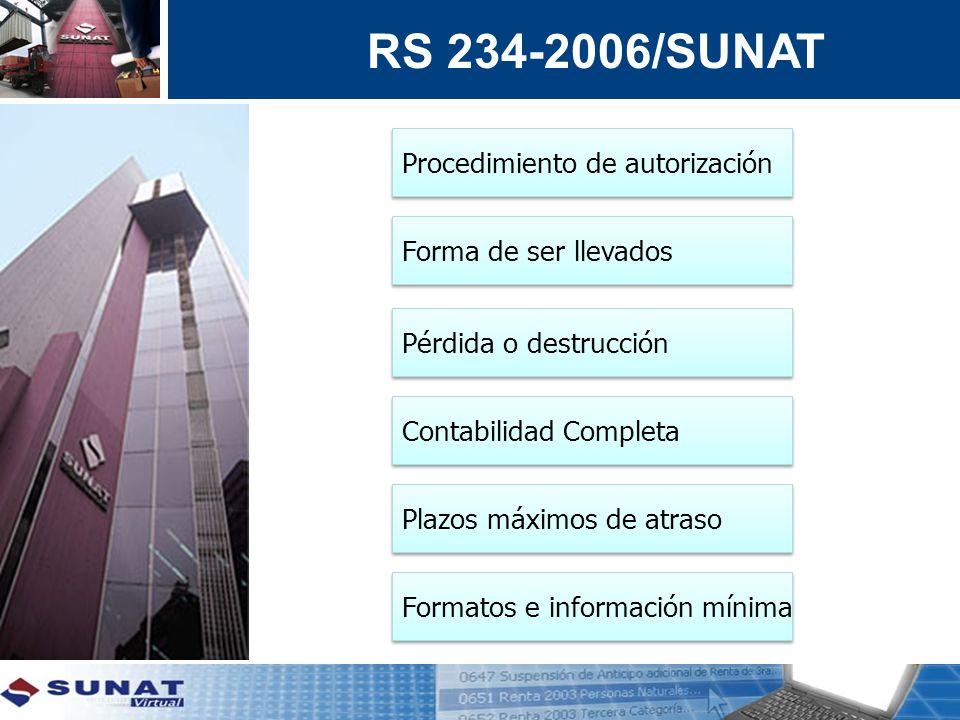 RS 234-2006/SUNAT Procedimiento de autorización Forma de ser llevados