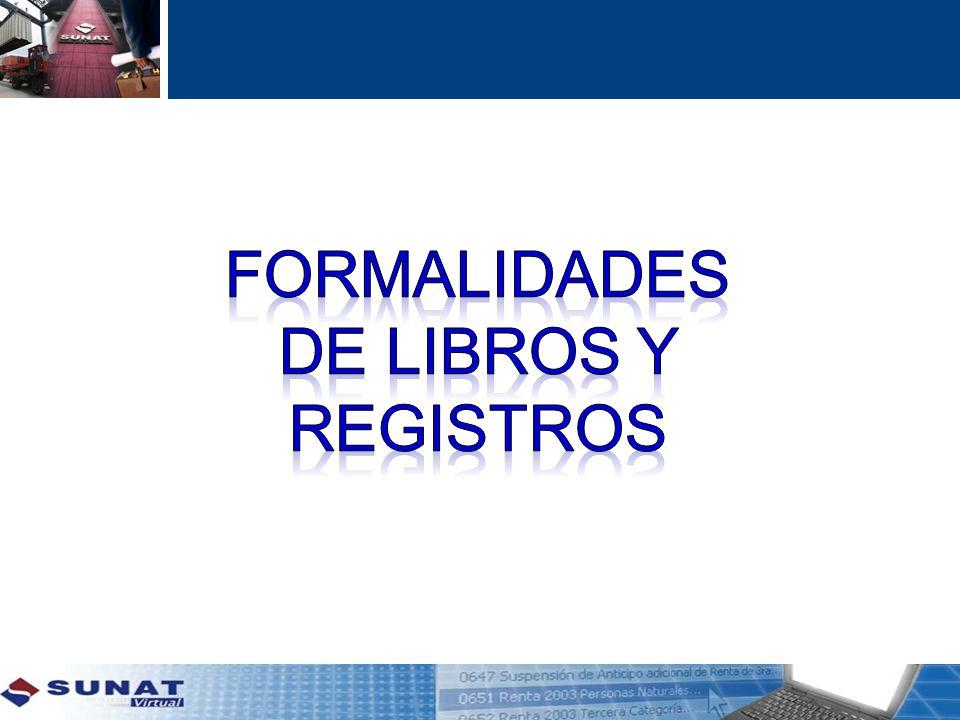 FORMALIDADES DE LIBROS Y REGISTROS
