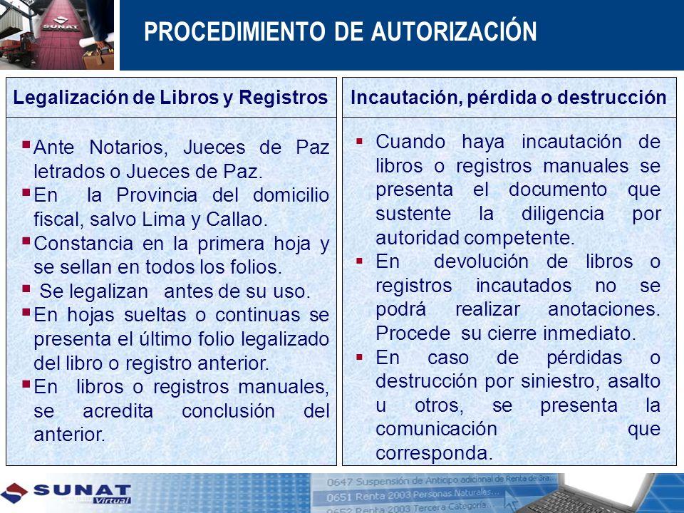 Legalización de Libros y Registros Incautación, pérdida o destrucción