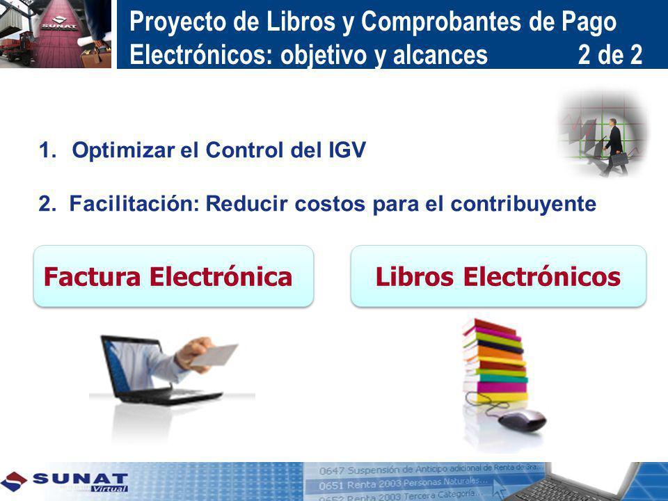 Proyecto de Libros y Comprobantes de Pago Electrónicos: objetivo y alcances 2 de 2