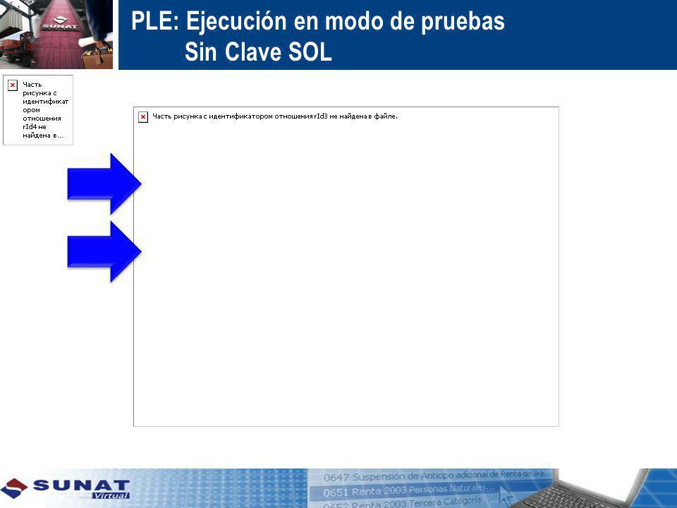 PLE: Ejecución en modo de pruebas Sin Clave SOL