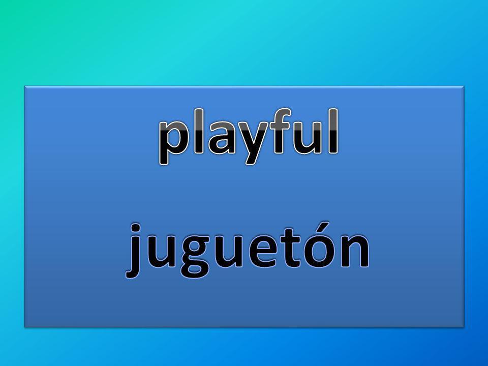 playful juguetón
