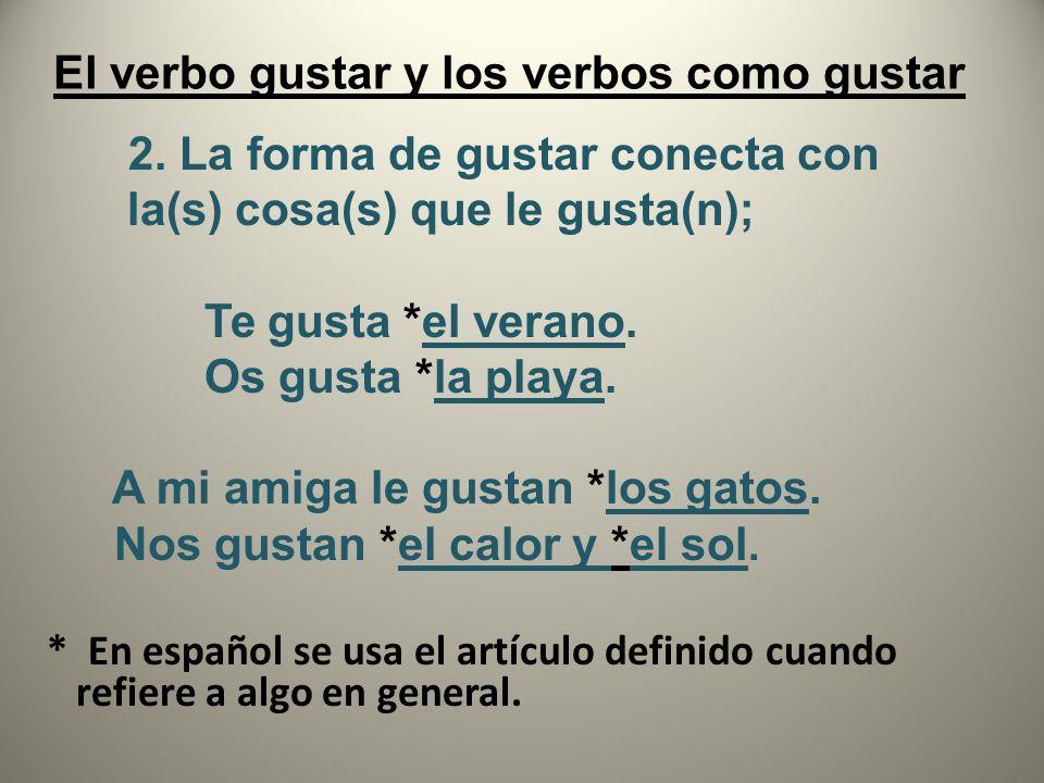 El verbo gustar y los verbos como gustar