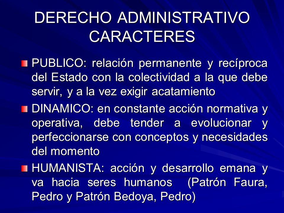 DERECHO ADMINISTRATIVO CARACTERES
