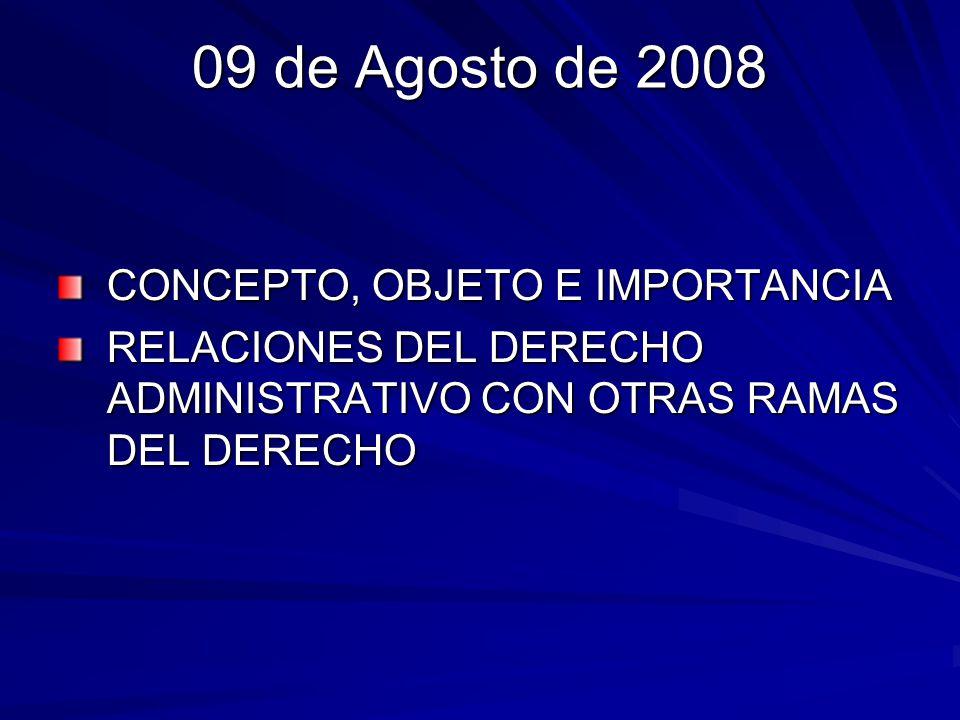 09 de Agosto de 2008 CONCEPTO, OBJETO E IMPORTANCIA