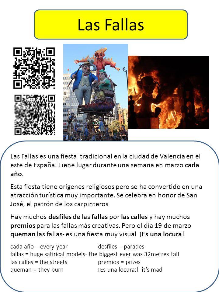 Las Fallas Las Fallas es una fiesta tradicional en la ciudad de Valencia en el este de España. Tiene lugar durante una semana en marzo cada año.