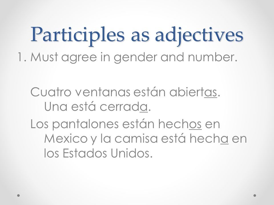 Participles as adjectives