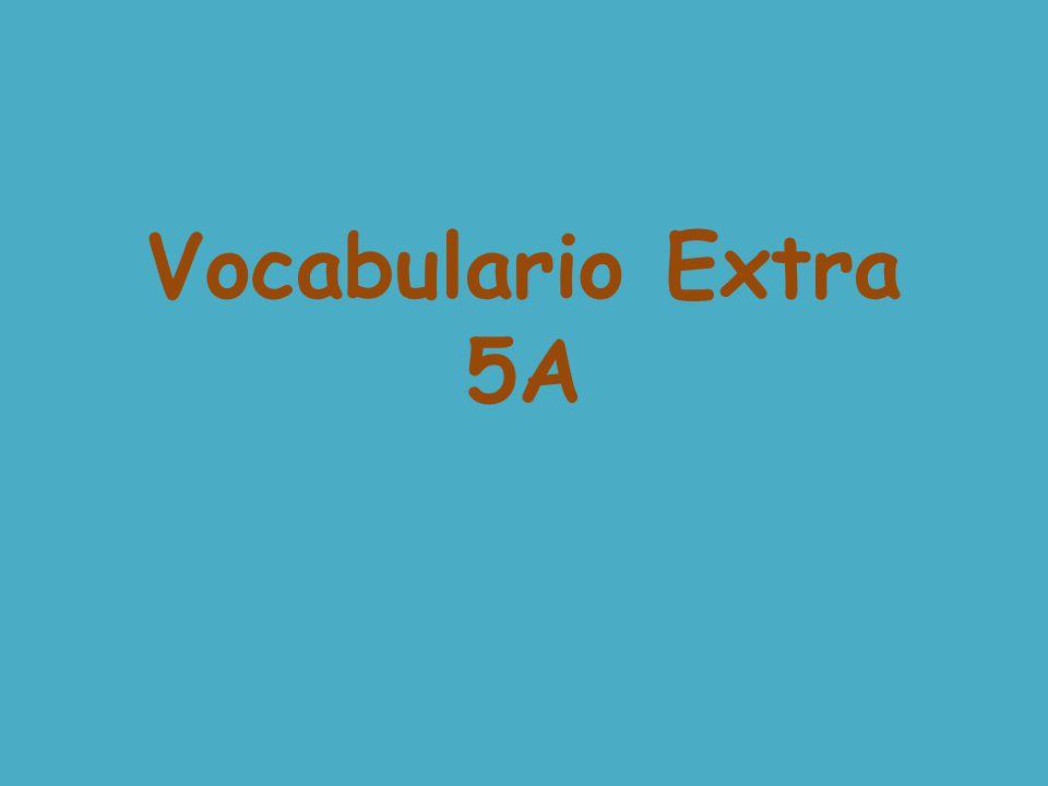 Vocabulario Extra 5A