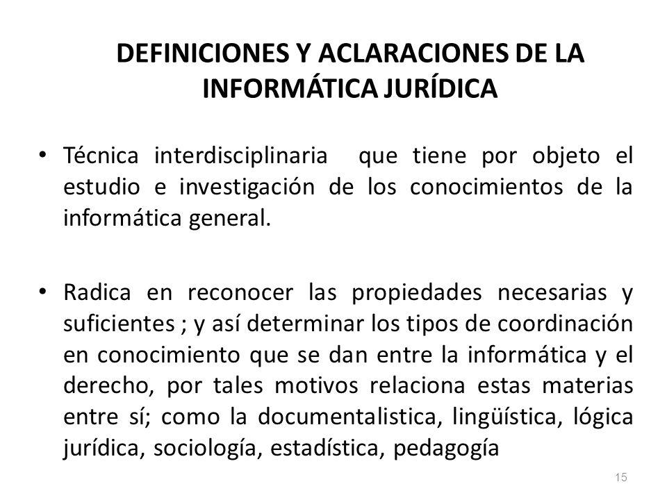 DEFINICIONES Y ACLARACIONES DE LA INFORMÁTICA JURÍDICA