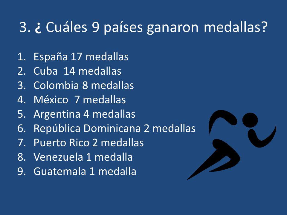 3. ¿ Cuáles 9 países ganaron medallas