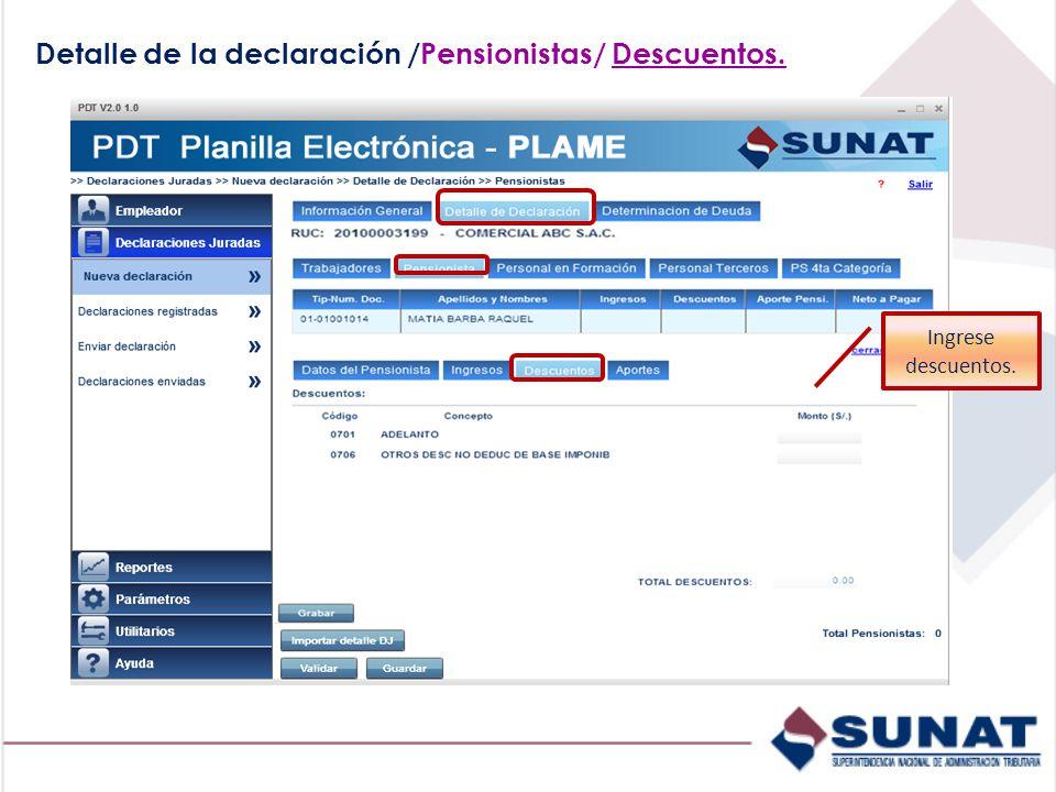 Detalle de la declaración /Pensionistas/ Descuentos.
