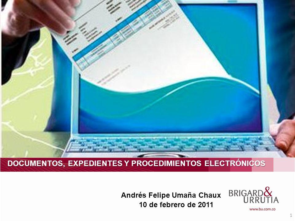 DOCUMENTOS, EXPEDIENTES Y PROCEDIMIENTOS ELECTRÓNICOS