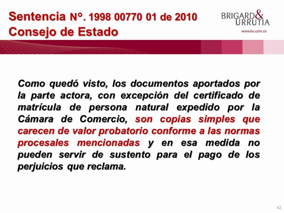 Sentencia N°. 1998 00770 01 de 2010 Consejo de Estado