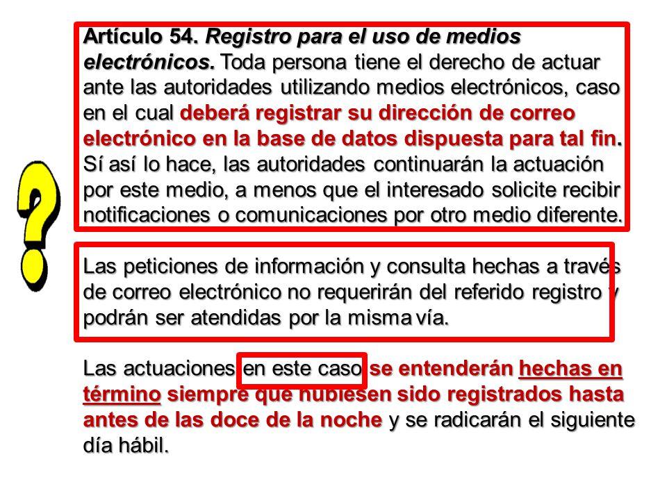 Artículo 54. Registro para el uso de medios electrónicos